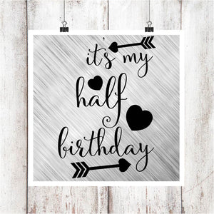 Half Birthday Digital Graphics