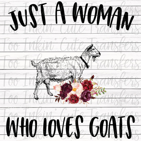 Just a Woman who Loves Goats Transfer