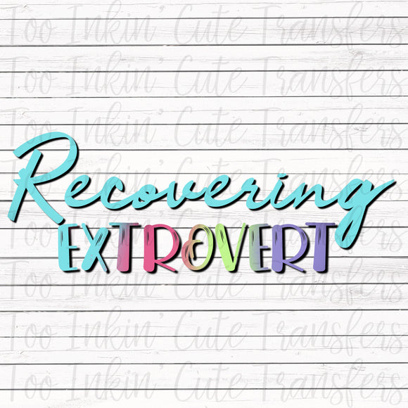 Recovering Extrovert Digital Graphic