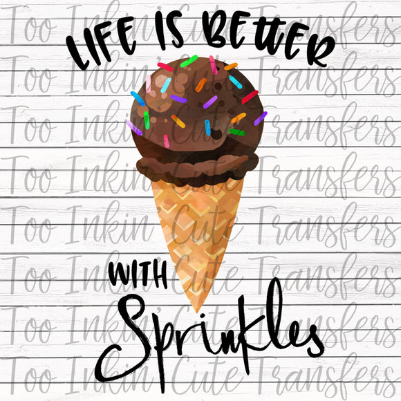 Life is Better with Sprinkles Transfer