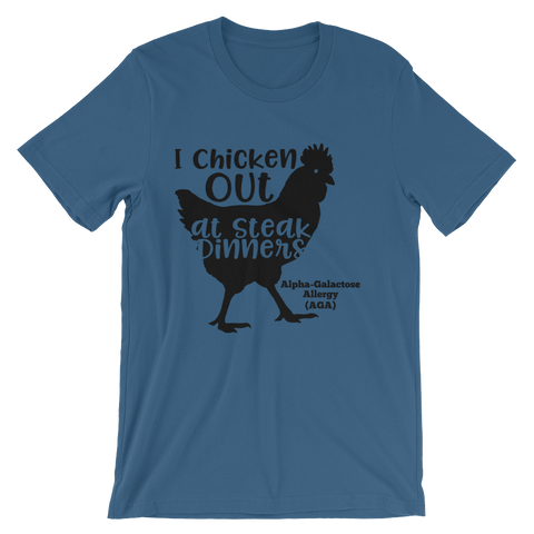 I Chicken Out at Steak Dinners-Alpha Gal Allergy Unisex T-Shirt