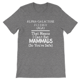 I Can't Eat Mammals (So You're Safe)-Alpha Gal Allergy Unisex T-Shirt