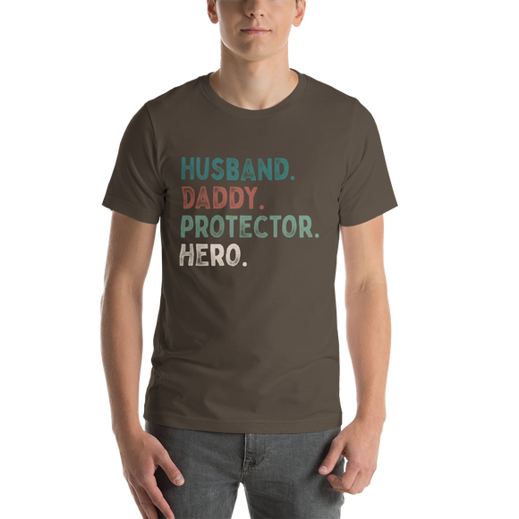 Husband, Daddy, Protector, Hero Short-Sleeve Unisex T-Shirt