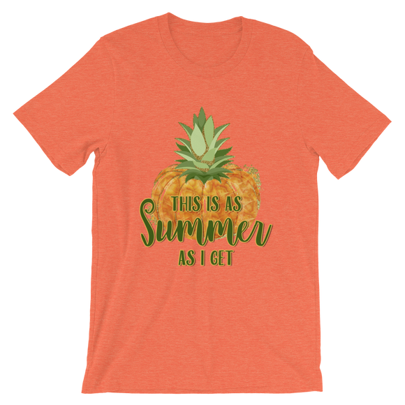 This is as Summe as I Get Pineapple Pumpkin Short-Sleeve Unisex T-Shirt