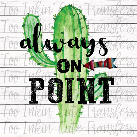 Always on Point Cactus Transfer