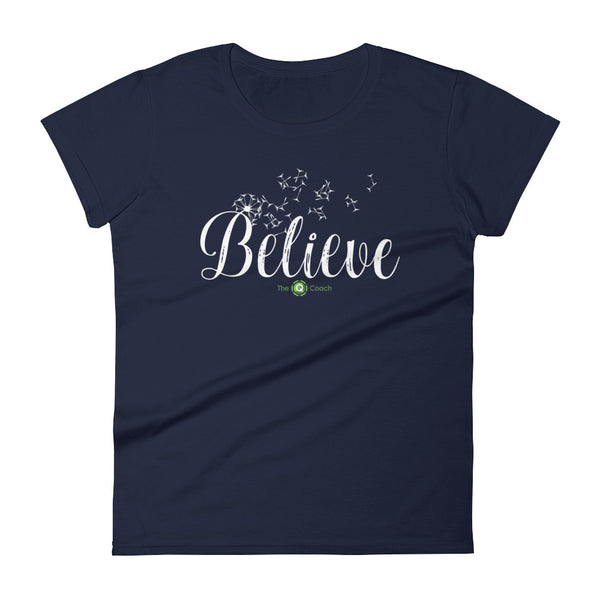 """Believe"" Women's Short Sleeve T - The Q Coach"