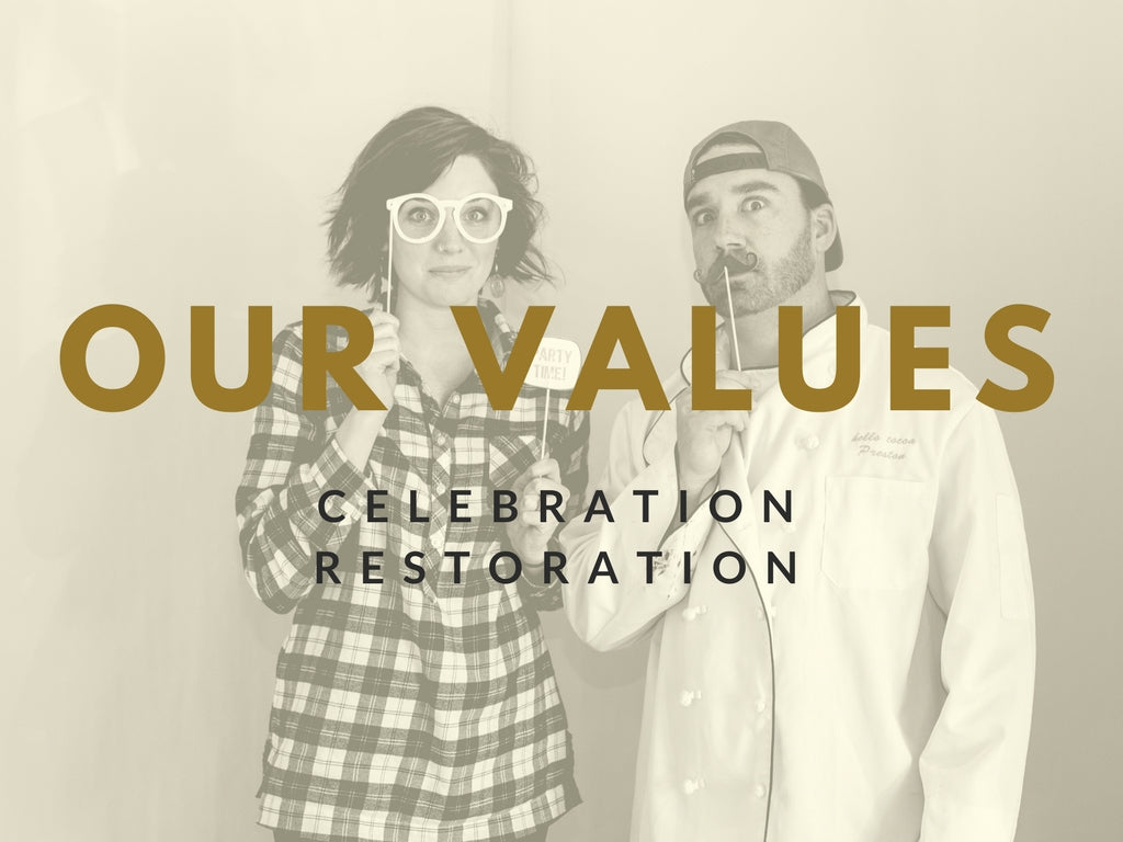 Our Values: Celebration & Restoration