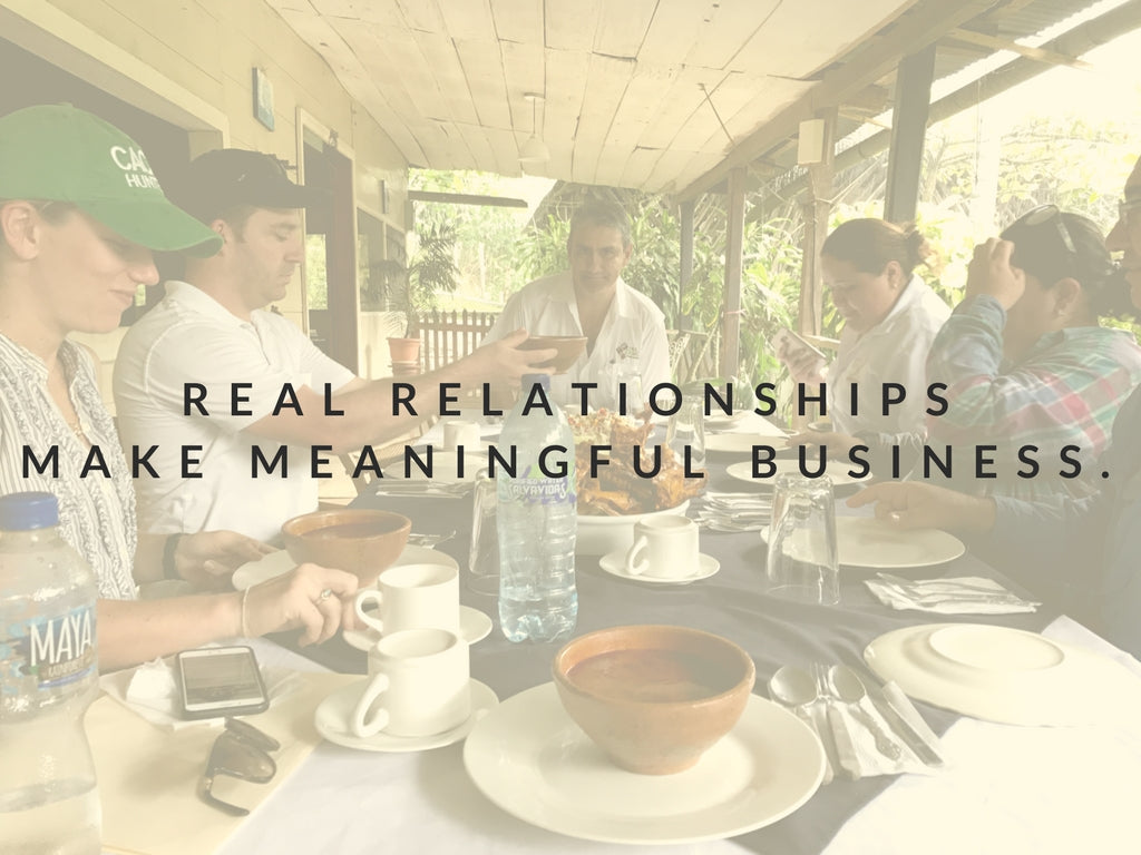 Real Relationships Make Meaningful Business