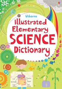 Illustrated Dictionary Of Elementary Science by Usborne Books