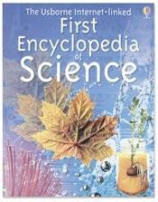 Usborne Internet Linked First Encyclopedia of Science