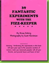 39 Fantastic Experiments with the Fizz-Keeper (Fizz-Keeper included) Book