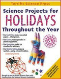 Science Projects for Holidays Throughout the Year Book