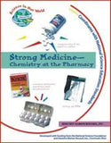 Strong Medicine - Chemistry at the Pharmacy Book