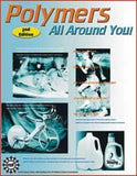 Polymers All Around You Book w Experiments
