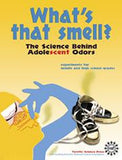 What's That Smell? The Science Behind Adolescent Odors Book