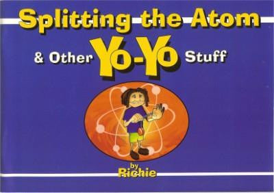 Beginner Yo-Yo Book Splitting the Atom and Other Yo-Yo Stuff Over 46 Tricks