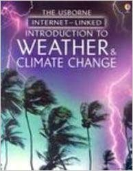 Usborne Internet-Linked Introduction To Weather & Climate Change Paperback