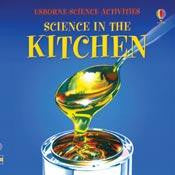 Science in the Kitchen Book Usborne Science Activities