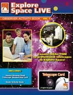 Explore Space LIVE Workbook with 150 Minute Real Time Telescope Card