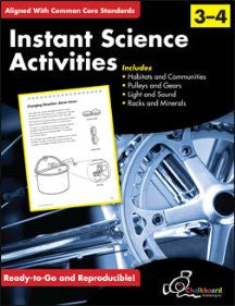 Instant Science Activities - Grades 3 & 4 - Common Core Standards