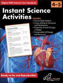 Instant Science Activities - Grades 4 & 5 - Common Core Standards
