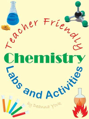 Teacher Friendly Chemistry Labs and Activities Book