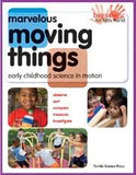 Marvelous Moving Things: Science in Motion Book