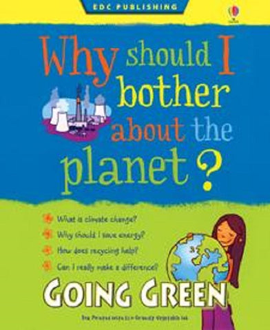 Going Green Kid Kit: Why Should I Bother About The Planet? Book Set