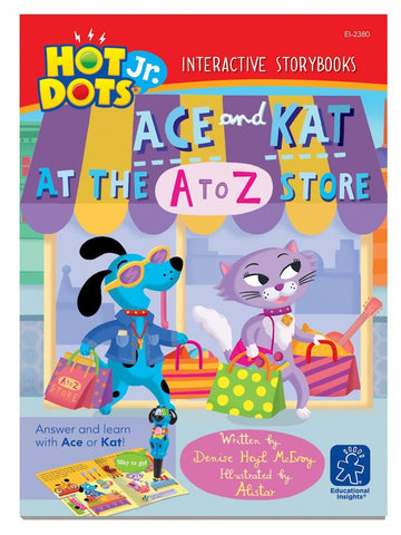 Hot Dots Jr - Interactive Alphabet Educational Storybook - Ace and Kat At The A to Z Store