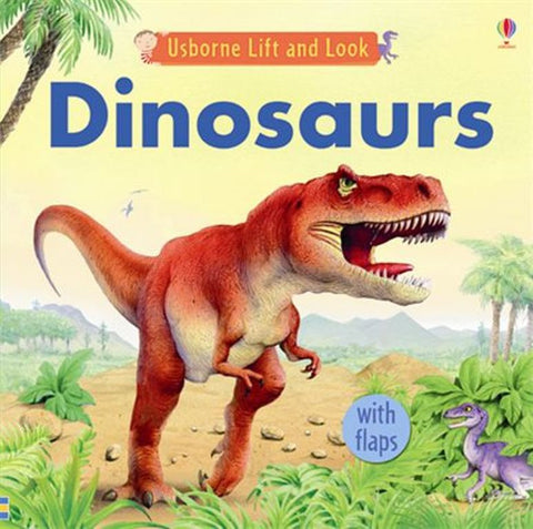 Usborne Lift & Look Board Book:DINOSAURS