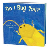 Do I Bug You: A Who Am I  Game Book: Ages 4 & Up
