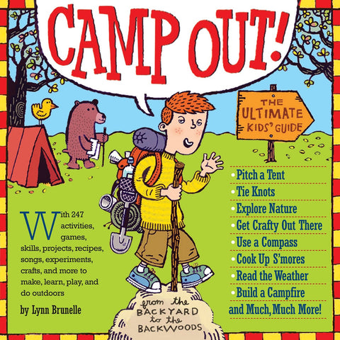 Camp Out - The Ultimate Kids Guide Book to Camping