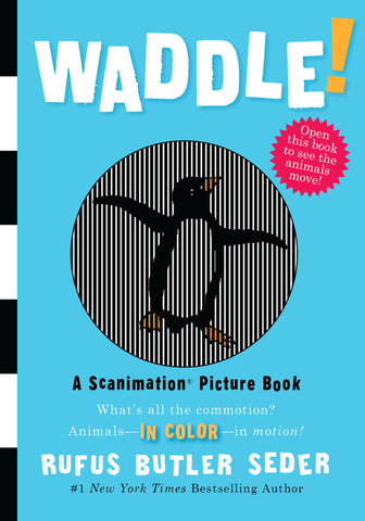 Scanimation Picture Book - WADDLE!