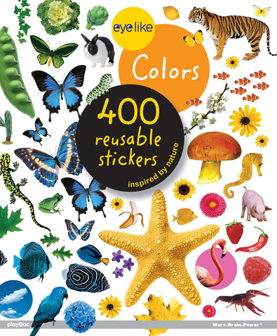 Eyelike Sticker Book: Colors Within the Animal Kingdom w/400 Reusable Stickers