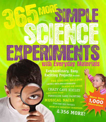 365  More Simple Science Experiments w Everyday Materials