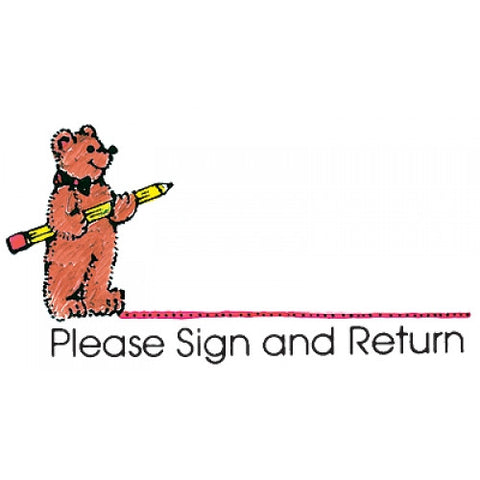 Please Sign and Return- Bear w/Pencil Rubber Stamper: Teachers Aid