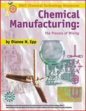 Chemical Manufacturing - The Process of Mixing Book