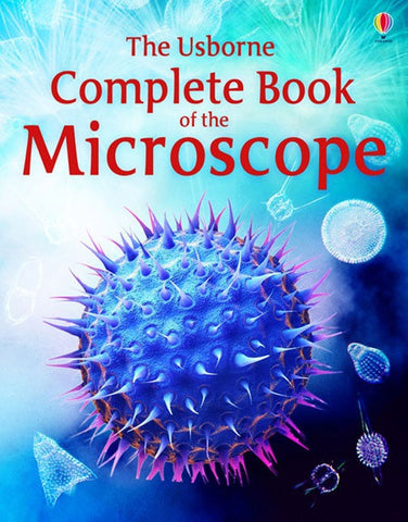 Usborne Complete Book of the Microscope (Internet Linked)