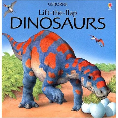 Usborne Lift-The-Flap Dinosaurs