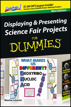 Displaying and Presenting Science Fair Projects For Dummies - Mini Edition