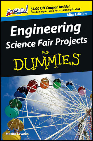 Engineering Science Fair Projects For Dummies - Mini Edition