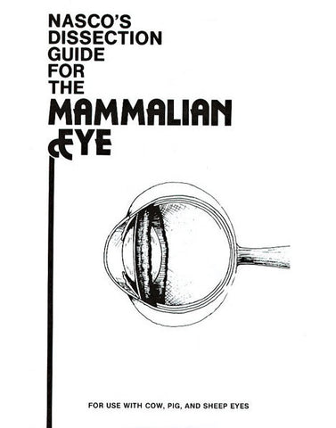 Dissection Guide for the Mammalian Eye Booklet