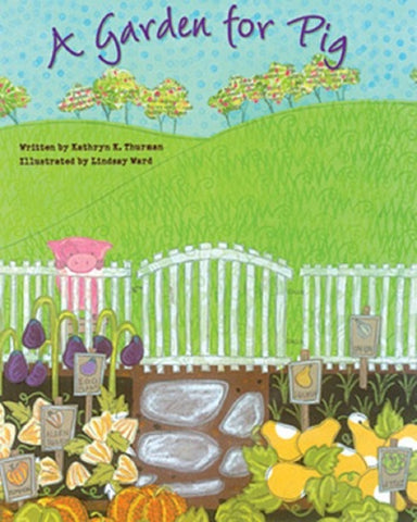 Kane Miller Book: A Garden for Pig; Hardcover, Ages 4-8
