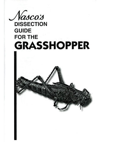 Dissection Guide for the Grasshopper Dissecting BOOK