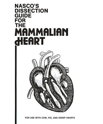 Dissection Guide for Mammalian Heart Dissection Book