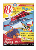 Extra-Ordinary Paper Planes to Make & Fly Pack of 18