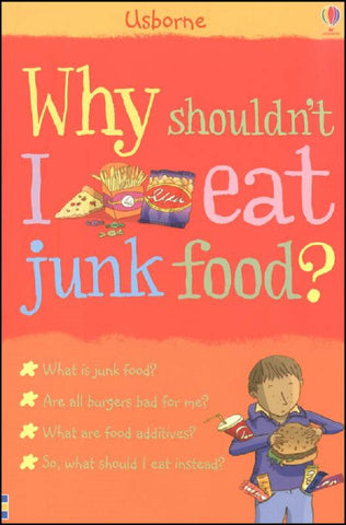 Usborne Book WHY SHOULDNT I EAT JUNK FOOD
