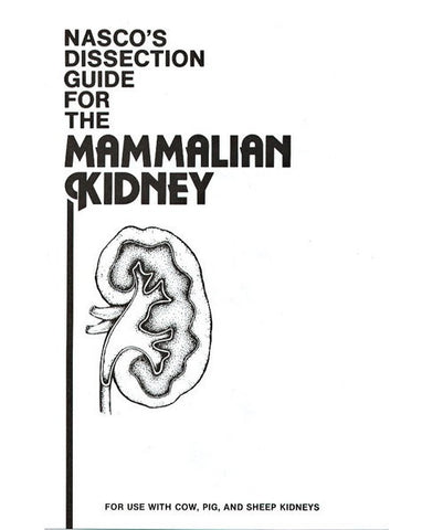Dissection Guide for the Mammalian Kidney Booklet