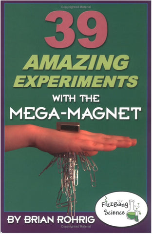 39 Amazing Experiments with Mega-Magnet Book includes Magnet