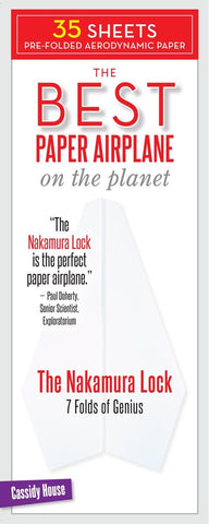 The Best Paper Airplane on the Planet: The Nakamura Lock